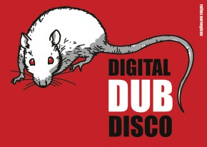 10.5.2013  Digital Dub Disco #8