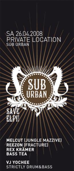 26.4.2008 - Suburban ~ Underground Drum`n`Bass