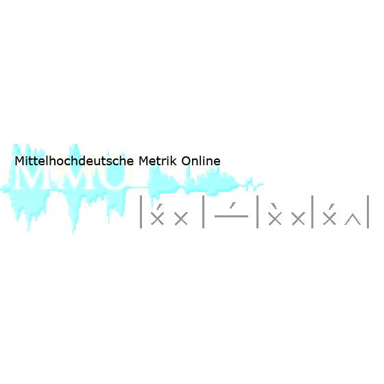 Mittelhochdeutsche Metrik Online (MMO)