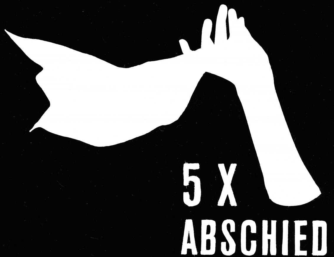 ABSCHIEDE - Five Goodbyes