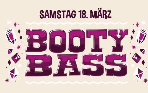 18.3.2017 - Booty Bass [Münster]
