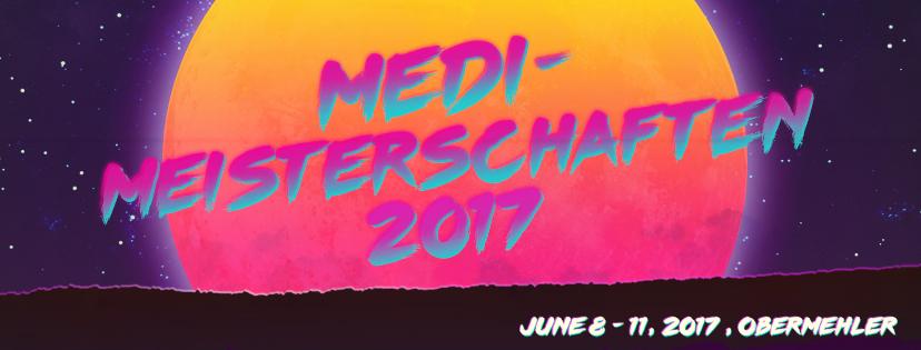 8.-11.6.2017 - Medimeisterschaften // Nur Liebe Festival [Obermehler]