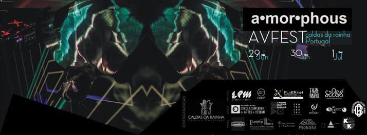 29.6.-1.7.2017 - a·mor·phous AV FEST [Caldas da Rainha, Portugal]