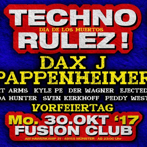 30.10.2017 - Techno Rulez! [Münster]