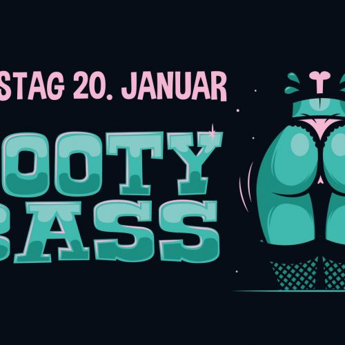 20.1.2017 - Booty Bass [Münster]